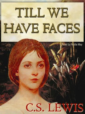 'Till We Have Faces by C.S. Lewis – Book Review