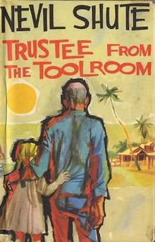 Trustee from the Toolroom – by Nevil Shute  Book Review